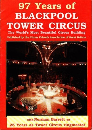 97 Years of Blackpool Tower Circus: The World's Most Beautiful Circus Building