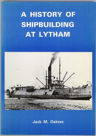 A History of Shipbuilding at Lytham