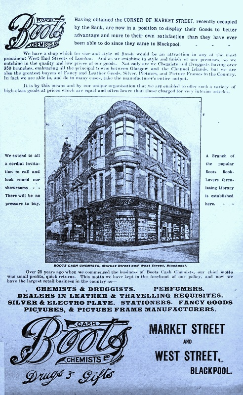 Advert for Boots Chemist, on the corner of Market Street & West Street, Blackpool, 1909.