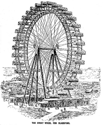 Great Wheel at the Winter Gardens, Blackpool, built 1895-6.