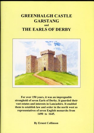 Greenhalgh Castle Garstang and the Earls of Derby.
