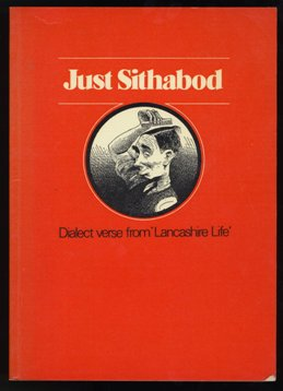 Just Sithabod - Dialect Verse From Lancashire Life 1975.