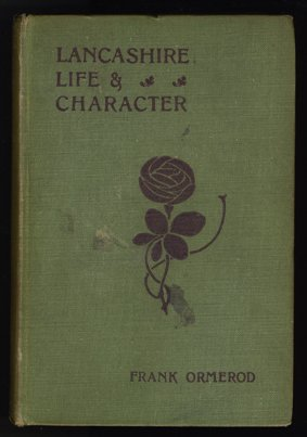 Lancashire Life and Character by Frank Ormerod, 1915