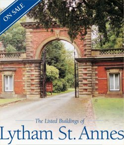 The Listed Buildings of Lytham St. Annes