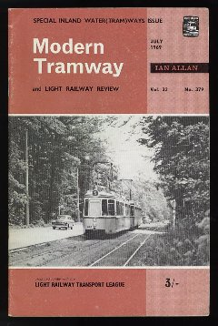 Modern Tramway and Light Railway Review vol.32 no.379 - July 1969.