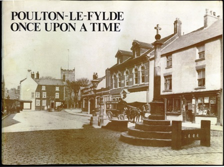 Poulton le Fylde Once Upon a Time by David Wiseman 1979