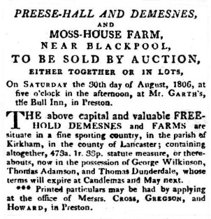 Advert for the sale of Preese Hall Farm, Weeton, and Moss House Farm, 1806.
