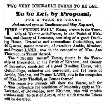 Advert for the lease of Preese Hall Farm, Weeton, and Higher House Estate, freckleton, 1842. In the 1840s & early 1850s Preese Hall was farmed by Thomas Bilsborrow.