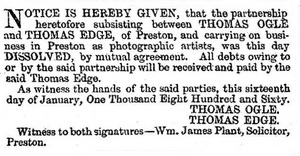 The Preston Guardian, 21st January, 1860.Newspaper notice of the dissolution of the partnership between Thomas Ogle and Thomas Edge, photographers, of Preston, Lancashire.