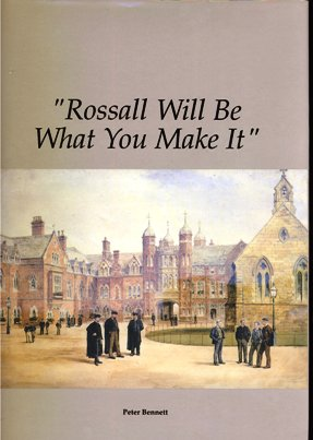 Rossall Will Be What You Make It - by Peter Bennett 1992