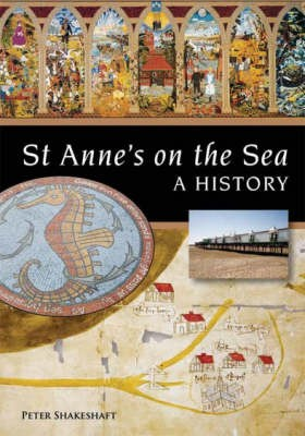 St Annes on Sea: A History