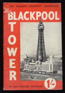 The Blackpool Tower - An Illustrated Souvenir c1950