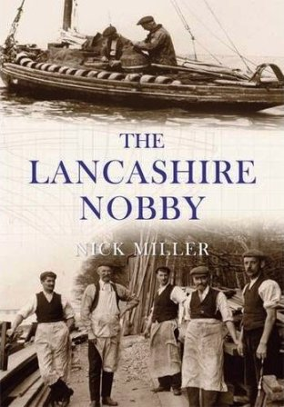 The Lancashire Nobby by Nick Miller 2009