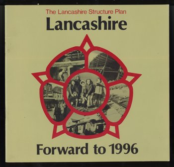 The Lancashire Structure Plan - Forward to 1996. Lancashire County Council. 1986 s