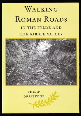 Walking Roman Roads In The Fylde And Ribble Valley