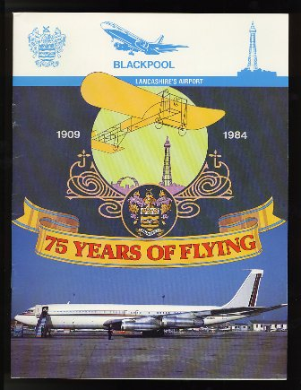 Blackpool Airport - 75 Years of Flying 1909-1984