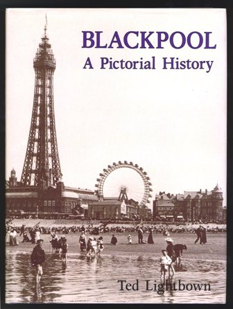 Blackpool: A Pictorial History