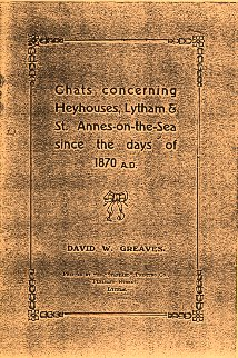 Chats Concerning Heyhouses, Lytham & St.Annes-on-the-Sea Since the days of 1870 A.D.