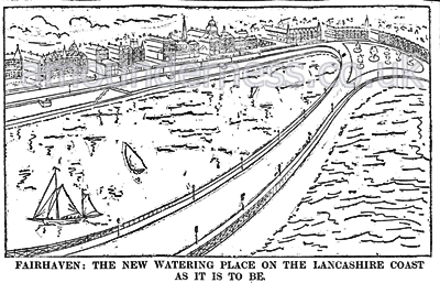 An architects impression of Fairhaven as proposed in 1892. The carriage drive over the sea wall would have extended to St.Annes.
