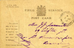 A field service postcard sent to Mrs John J Swainston of 69 Clifton Street (renamed Curzon Road in 1922), St. Annes. He informs her that he had received her letter and parcel.