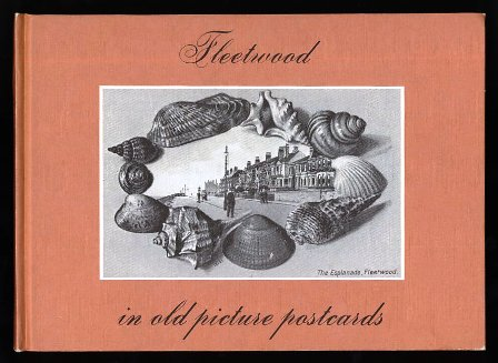 Fleetwood in Old Picture Postcards: volume 1