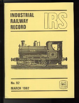 Industrial Railway Record, March 1982 (article on Fairhaven Estate Railway)