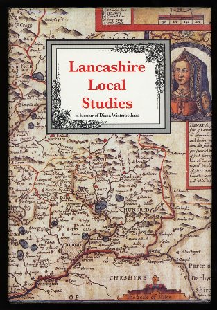 Lancashire Local Studies: Essays in Honour of Diana Winterbotham. by Alan Crosby