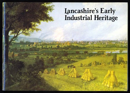 Lancashire's Early Industrial Heritage