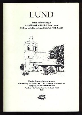 Lund - a trail of two villages or a guided tour round Clifton with Salwick and Newton with Scales