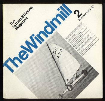 The Lytham St.Annes Magazine - The Windmill - Issue no. 2, Summer 1970