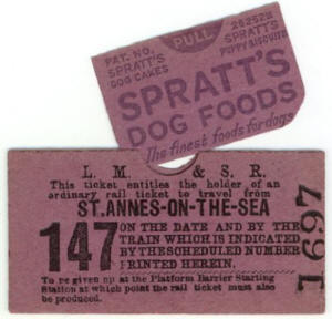 A ticket (Mones-Cross Patent) advertising Spratt's Dog Foods. These were only produced during 1933-34 as they caused problems with the printing machinery and the railway company did not renew the contract.