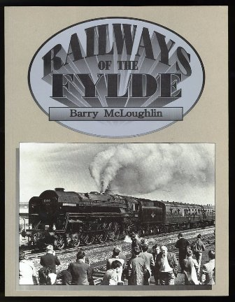 Railways of the Fylde 1992