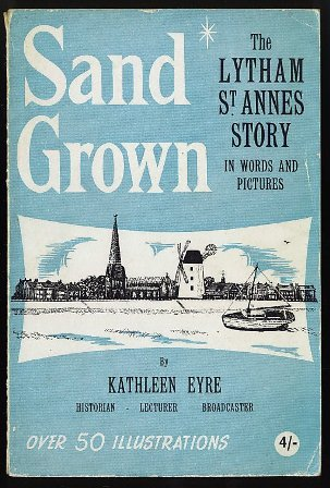 Sand Grown: The Lytham St.Annes story 1960.