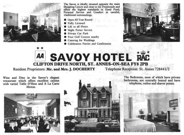 Advert from 1979 for the Savoy Hotel, Clifton Drive North, St.Annes-on-the-Sea. This was converted into St.Annes Conservative Club in 2008.
