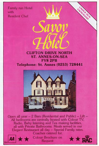 Advert from 1983 for the Savoy Hotel, Clifton Drive North, St.Annes-on-the-Sea. This was converted into St.Annes Conservative Club in 2008.