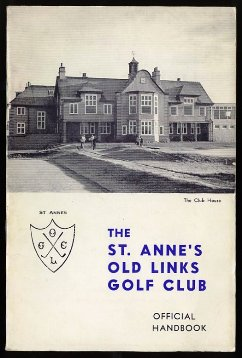 The St.Annes Old Links Golf Club Official Handbook 1960s
