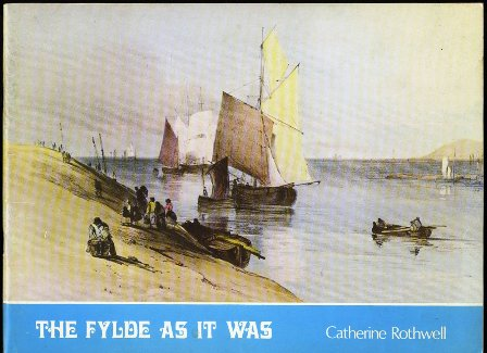 The Fylde As It Was