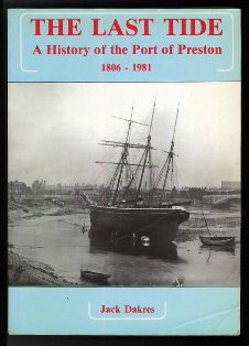 The Last Tide: History of the Port of Preston