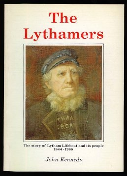 The Lythamers: The story of Lytham Lifeboat and its people 1844-1986.