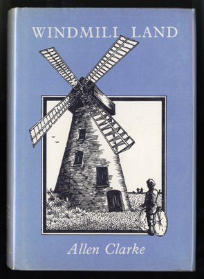Windmill Land by Allen Clarke 1986