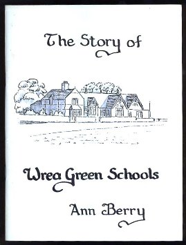 The Story of Wrea Green Schools