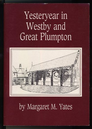 Yesteryear in Westby and Great Plumpton